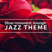 Slow, romantic lounge jazz theme with soft bass, delicate piano and gently brushed drums de Jazz Chillout