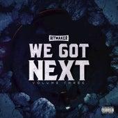 We Got Next, Vol. 3 by Various Artists