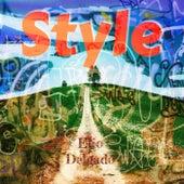 Style de Elio Delgado
