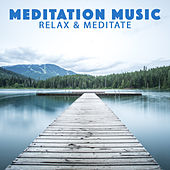 Relax & Meditate de Meditation Music