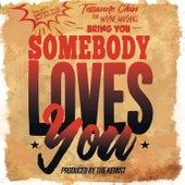 Somebody Loves You von Tessanne Chin