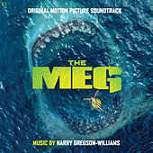 The Meg (Original Motion Picture Soundtrack) von Harry Gregson-Williams