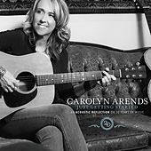Just Getting Started (An Acoustic Reflection on 20 Years in Music) by Carolyn Arends