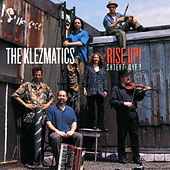 Rise Up! by The Klezmatics