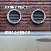 Eyes On Price di Manny Price