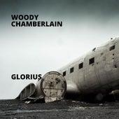 Glorius di Woody Chamberlain