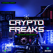 Crypto Freaks by Various Artists