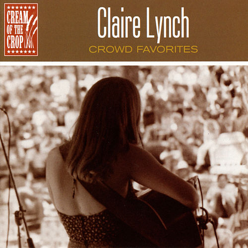 Crowd Favorites by Claire Lynch