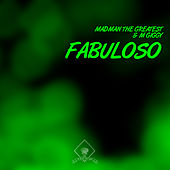 Fabuloso by M Giggy