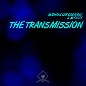 The Transmission by M Giggy