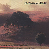 The Art Of The Ballad de Thelonious Monk