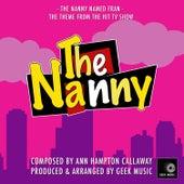 The Nanny - Main Theme by Geek Music