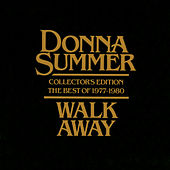 Walk Away - Collector's Edition The Best Of 1977-1980 van Donna Summer