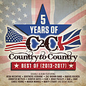 5 Years of Country to Country: Best Of (2013-2017) by Various Artists