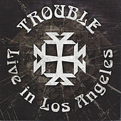 Live in Los Angeles by Trouble