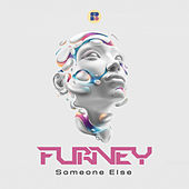 Someone Else - Single de Furney