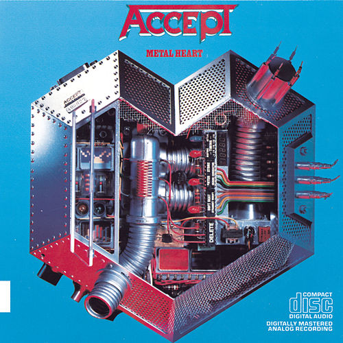 Metal Heart by Accept