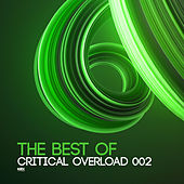 The Best Of Critical Overload 002 - EP de Various Artists