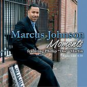 Moments (feat. Phillip Doc Martin) by Marcus Johnson