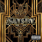 Music From Baz Luhrmann's Film The Great Gatsby (Deluxe Edition) by Various Artists