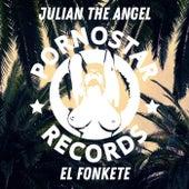 El Fonkete by Julian The Angel