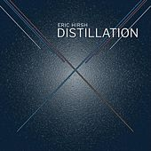 Distillation di Eric Hirsh