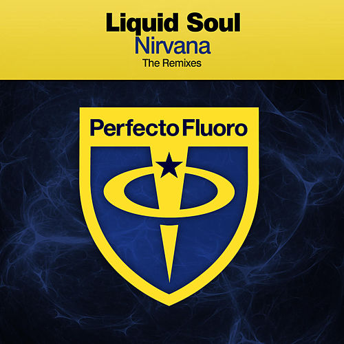 Nirvana (The Remixes) by Liquid Soul