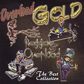 Reggae Overload Gold: The Best Collection by Various Artists