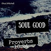 Soul Good by Chad Mitchell