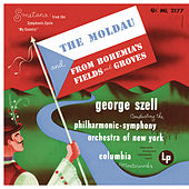 Smetana: The Moldau & From Bohemians Fields and Groves by George Szell