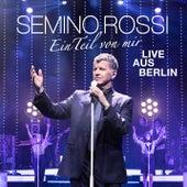 Ein Teil von mir (Live aus Berlin) de Semino Rossi