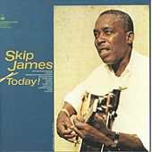 Today! by Skip James