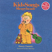 KidsSongs: Sleepyheads de Nancy Cassidy