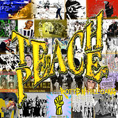 Teach Peace by Rotten Hill Gang