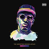 The Brenton Brown Affair by Brenton