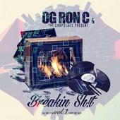 Breakin' Shit, Vol. 7 van OG Ron C