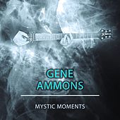 Mystic Moments de Gene Ammons