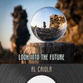 Look Into The Future by Al Caiola