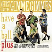 Have A Ball by Me First and the Gimme Gimmes
