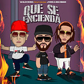 Que se Encienda by Waldokinc El Troyano