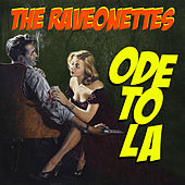 Ode To LA by The Raveonettes