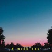 I miss you by Nithegyzeey
