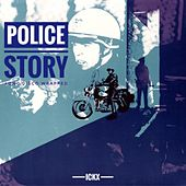 Police Story (Long Disco Wrapped) di Ickx