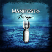 Distopía by Manifesto