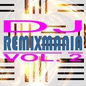 DJ Remixmania, Vol. 2 by Various Artists