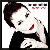 Never Ever Remix EP by Lisa Stansfield