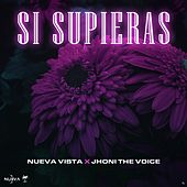 Si Supieras de Jhoni the Voice