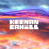 Feels Good by Keenan Cahill