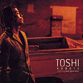 Nothing But Your Love by Toshi Kubota