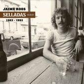 Selladas Uno (1983-1992) by Jaime Roos